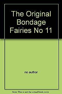 The Original Bondage Fairies No 11