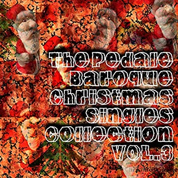 The Pedale Baroque Christmas Singles Collection Vol.3