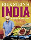 Rick Stein's India: In Search of the Perfect Curry: Recipes from My Indian