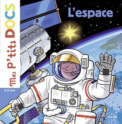 L'espace (Mes p'tits docs)