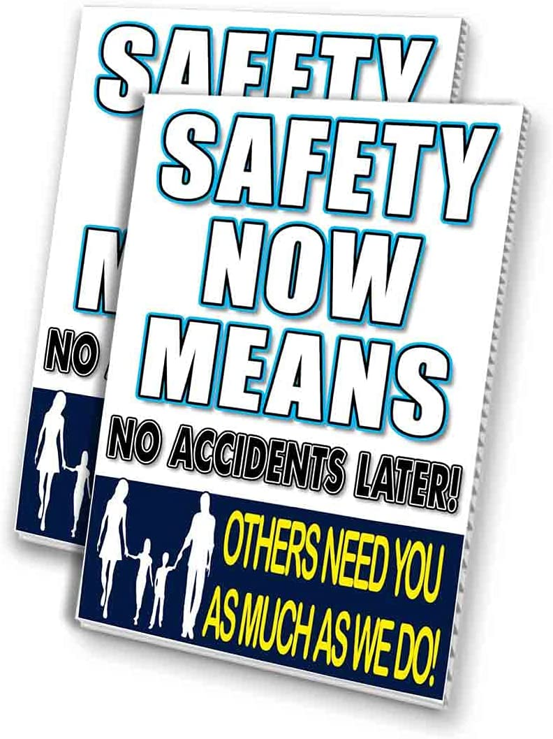 Safety Now Means No Accidents Later 24
