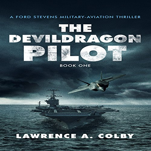 The Devil Dragon Pilot audiobook cover art