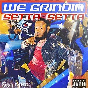 We Grindin