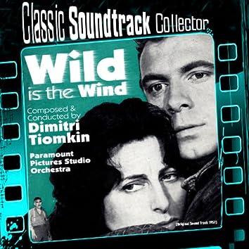 Wild Is the Wind (Original Soundtrack) [1957]