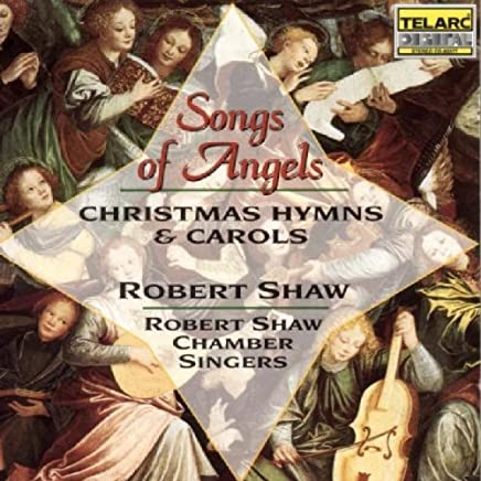 Songs of Angels - Christmas Hymns and Carols
