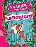 Cahier de vacances - Le Routard