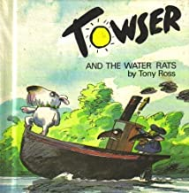 Towser and the water rats