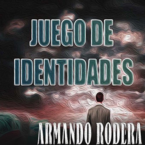 Juego de identidades [Game of Identities] audiobook cover art