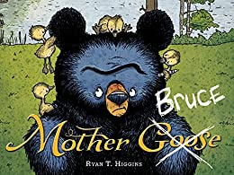 Mother Bruce by [Ryan T. Higgins]