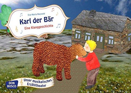 Karl der Bär. Eine Klanggeschichte - Bildkarten für unser musikalisches Erzähltheater. Entdecken. Erzählen. Begreifen. Kamishibai Bildkartenset.