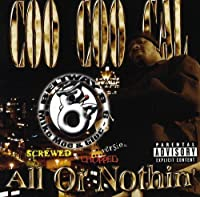 All Or Nothin: Screwed & Chopp