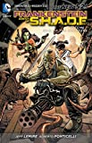 Frankenstein, Agent of S.H.A.D.E. Vol. 1: War of the Monsters (The New 52) (Frankenstein Agent of S.h.a.d.e.)