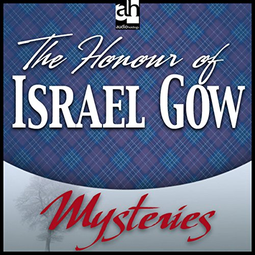 The Honour of Israel Gow audiobook cover art