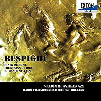 Respighi: Symphonic Poem Pines of Rome, Fountains of Rome, Roman Festivals