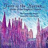 Faire Is The Heaven von The Cambridge Singers