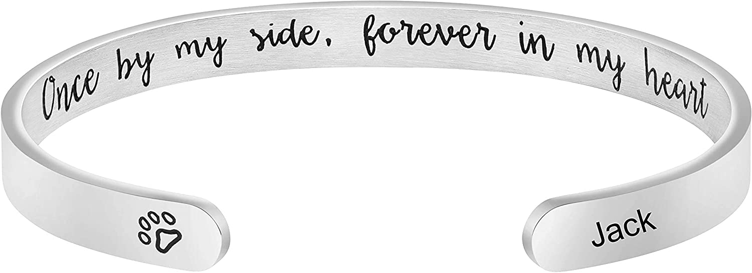 Pet Loss Gifts Personalized Custom Pet Name Cuff Customize Unique Sympathy Loss Jewelry Gift for Pet Mom Women Girls Engraved Once by My Side Forever in My Heart