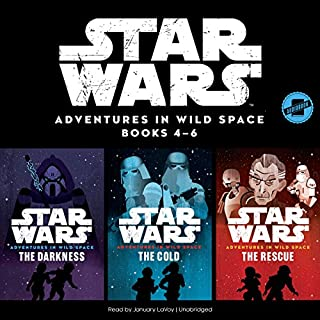 Star Wars: Adventures in Wild Space Series, Books 4-6     The Star Wars Adventures in Wild Space Series              Written by:                                                                                                                                 Disney Lucasfilm Press                               Narrated by:                                                                                                                                 January LaVoy                      Length: 6 hrs and 17 mins     1 rating     Overall 5.0