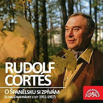 O Španělsku Si Zpívám (A Další Nahrávky Z Let 1951-1957)