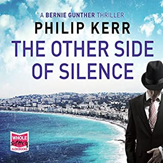 The Other Side of Silence     Bernie Gunther, Book 11              By:                                                                                                                                 Philip Kerr                               Narrated by:                                                                                                                                 Jeff Harding                      Length: 9 hrs and 46 mins     481 ratings     Overall 4.1