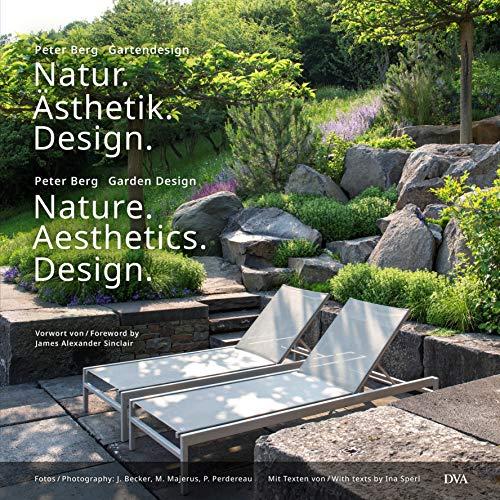 Natur. Ästhetik. Design: Nature. Aesthetics. Design (Deutsch, Englisch)