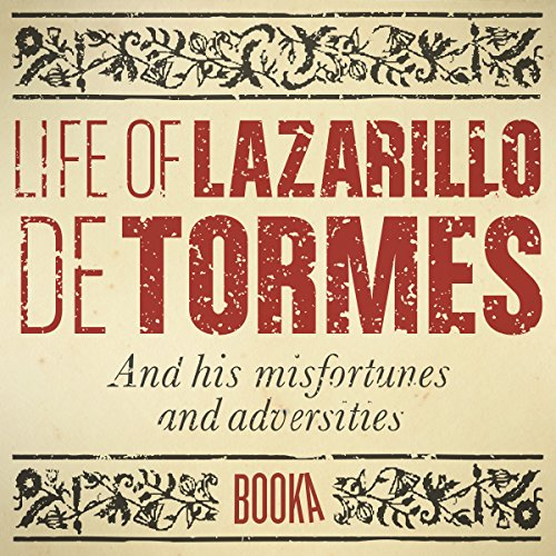 The Life of Lazarillo de Tormes audiobook cover art