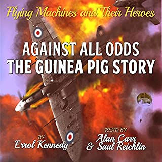 Against All Odds: The Guinea Pig Story audiobook cover art