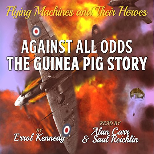 Against All Odds: The Guinea Pig Story cover art