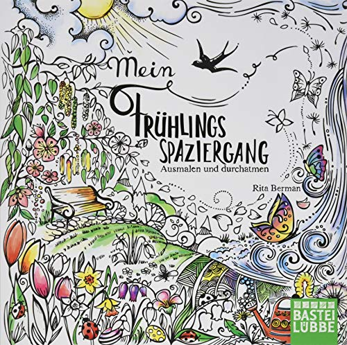 Mein Frühlingsspaziergang: Ausmalen und durchatmen (Die Welt wird bunt, Band 1)