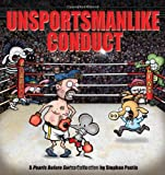 Unsportsmanlike Conduct: A Pearls Before Swine Collection (Volume 19)