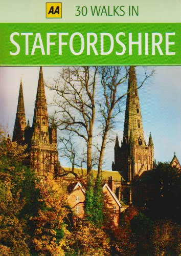 30 Walks in Staffordshire (AA 30 Walks in)