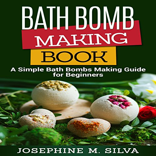 Bath Bomb Making Book audiobook cover art