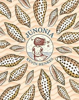 Junonia by [Kevin Henkes]