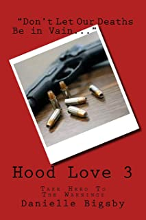 Hood Love 3: A Message in Our Deaths