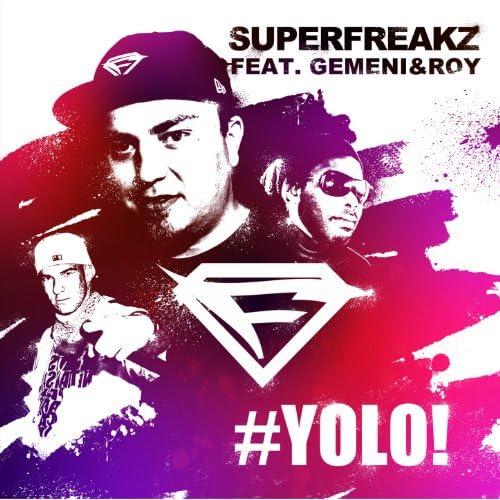 Superfreakz feat. Gemeni & Roy