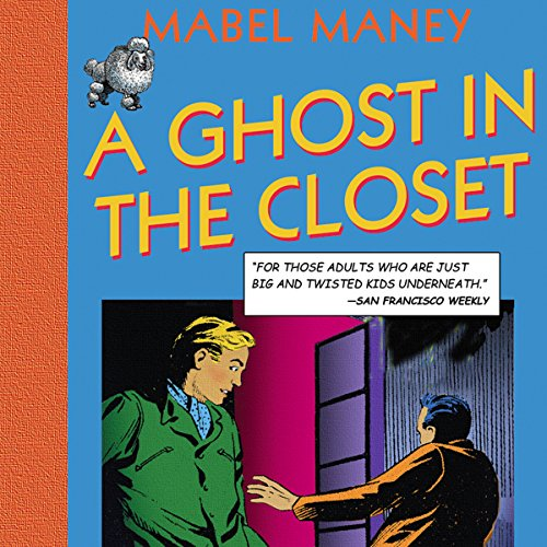 A Ghost in the Closet audiobook cover art