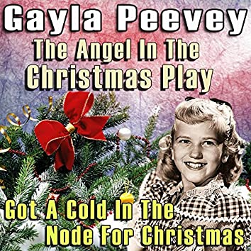 The Angel in the Christmas Play / Got a Cold in the Node for Christmas