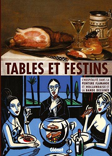 Tables et festins: Catalogue d'exposition