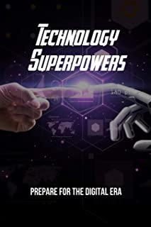 Technology Superpowers: Prepare For The Digital Era: Cloud Computing In Future