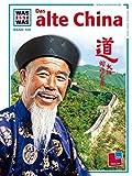 Was ist was, Band 109: Das alte China - Walter Flemmer