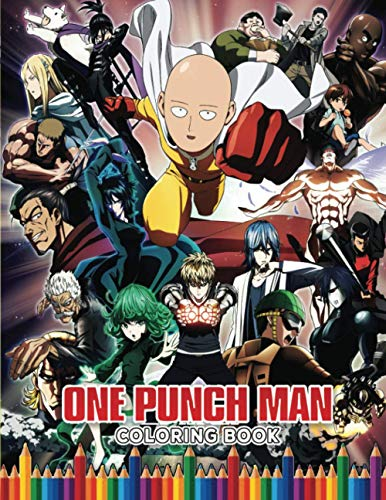One-Punch Man Coloring Book: Amazing book to color for stress-relieving with HIGH QUALITY IMAGES