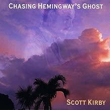 Chasing Hemingway's Ghost