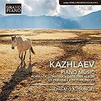 カズラエフ:ピアノ作品集