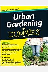 Urban Gardening For Dummies Kindle Edition