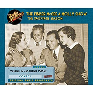 Fibber McGee and Molly Show: The 1947/1948 Season audiobook cover art