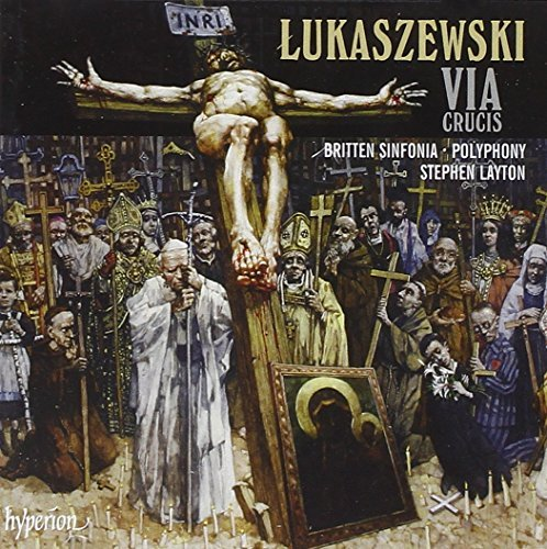 Lukaszewski: Via Crucis by unknown (2009-03-10)