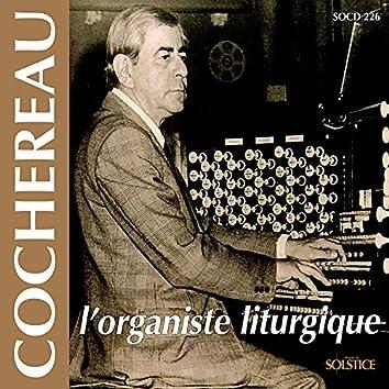 Cochereau: The Liturgic Organist
