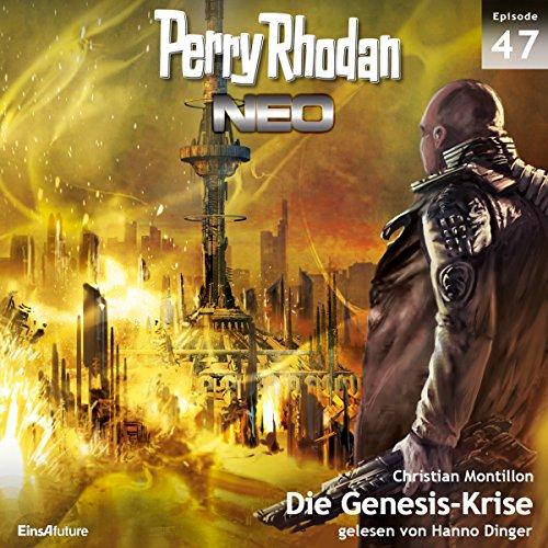 Die Genesis-Krise (Perry Rhodan NEO 47) Titelbild