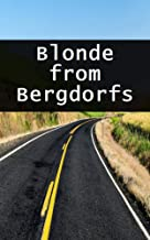 Blonde from Bergdorfs (Scots Edition)