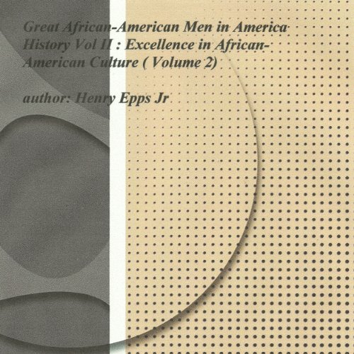 Great African-American Men in America's History, Volume II audiobook cover art