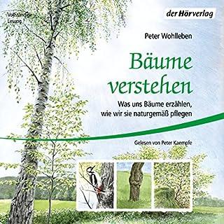 Bäume verstehen: Was uns Bäume erzählen, wie wir sie naturgemäß pflegen                   Autor:                                                                                                                                 Peter Wohlleben                               Sprecher:                                                                                                                                 Peter Kaempfe                      Spieldauer: 6 Std. und 30 Min.     38 Bewertungen     Gesamt 4,8